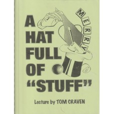 A Hat Full of Stuff - Lecture Notes by Tom Craven