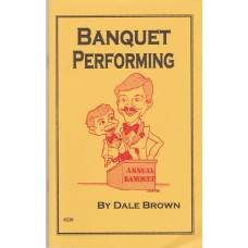 Banquet Performing - Book by Dale Brown
