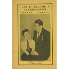 How To Become a Ventriloquist - Book by Fred T. Darvill