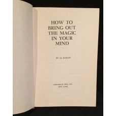 How to Bring Out the Magic in Your Mind by Al Koran - Book