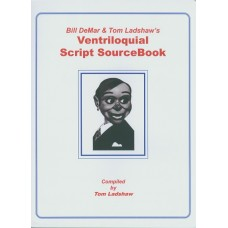 Bill DeMar and Tom Ladshaw's Ventriloquial Script SourceBook