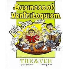 Business of Ventriloquism - Book by Dale Brown and Jimmy Vee