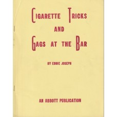 Cigarette Tricks and Gags at the Bar - Manuscript by Eddie Joseph