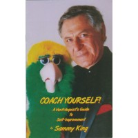 Coach Yourself! - A Ventriloquist's Guide to Self-Improvement - Book by Sammy King