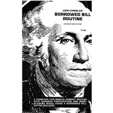 Borrowed Bill Routine -  John Cornelius