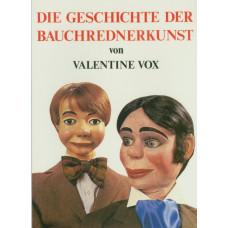 Die Geschichte der Bauchrednerkunst - Book by Valentine Vox