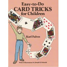 Easy to Do Card Tricks for Children - Book by Karl Fulves