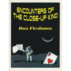 Encounters of the Close-Up Kind - Book by Dan Fleshman