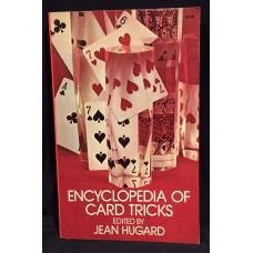 Encyclopedia of Card Tricks - Book by Jean Hugard