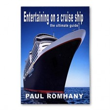 Entertaining on a Cruise Ship - The Ultimate Guide - Book by Paul Romhany