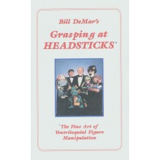 Bill DeMar's Grasping at Headsticks - Book by Tom Ladshaw