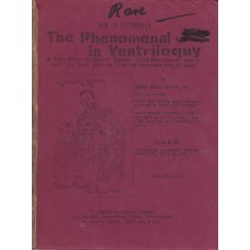How To Accomplish the Phenomenal in Ventriloquy - Book by George Morgan Knight Jr.
