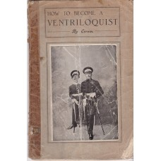 How To Become a Ventriloquist - Book by Tom Coram