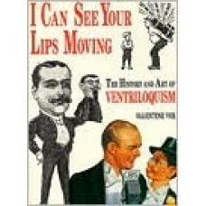 I Can See Your Lips Moving - 2nd Edition - Autographed Book by Valentine Vox