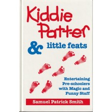 Kiddie Patter and Little Feats - Book by Samuel Patrick Smith