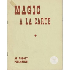 Magic A La Carte - Manuscript by Ravelle and Andre'e