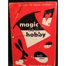 Magic as a Hobby - Book by Bruce Elliott