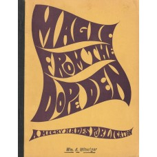 Magic From the Dope Den - Book by George McAthy