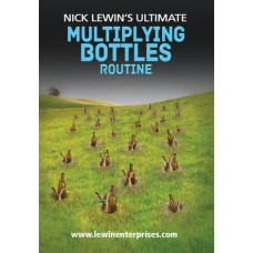 Nick Lewin's Ultimate Multiplying Bottles Routine DVD