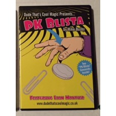 PK Blista -- Mike Busby and Liam Montier -- DVD