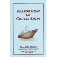 Performing on Cruise Ships -  Book by Col. Bill Boley