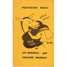 Politicking Magic Book - Jay Marshall and Senator Crandall