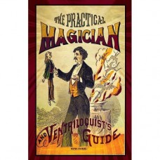 The Practical Magician and Ventriloquist's Guide - Book