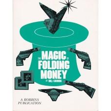 The Magic of Folding Money - Book by Bill Caruba