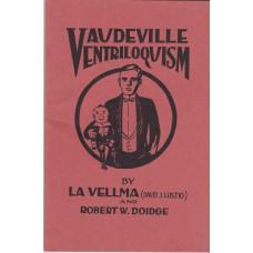Vaudeville Ventriloqusm - Book by La Vellma and Robert W. Doidge