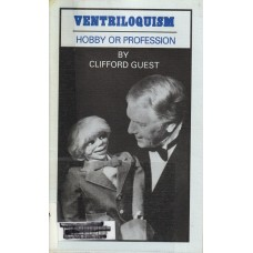 Ventriloquism - Hobby or Profession - Book by Clifford Guest