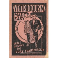 Ventriloquism Made Easy - Book by Robert Ganthony