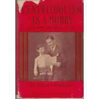 Ventriloquism as a Hobby - Book by Sydney Vereker