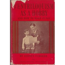Ventriloquism as a Hobby - Book by Sydney Vereker