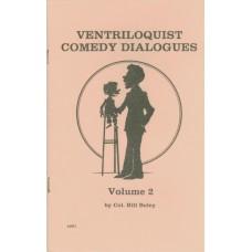 Ventriloquist Comedy Dialogues Volume 2 - Book by Col. Bill Boley