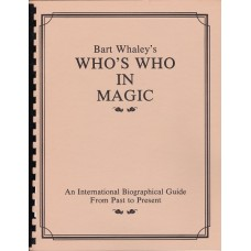 Who's Who in Magic  --  Bart Whaley